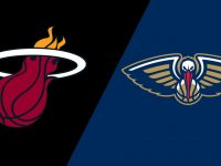 New Orleans Pelicans vs Miami Heat